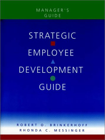 9780787944001: Strategic Employee Development Guide, Manager's Guide
