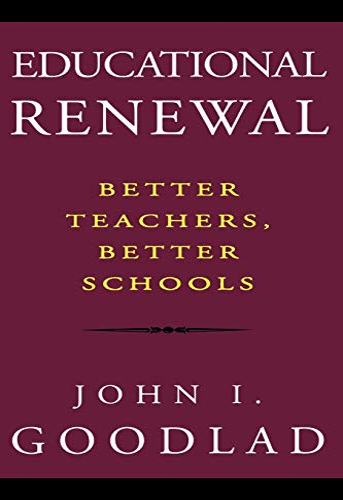 9780787944223: Educational Renewal: Better Teachers, Better Schools