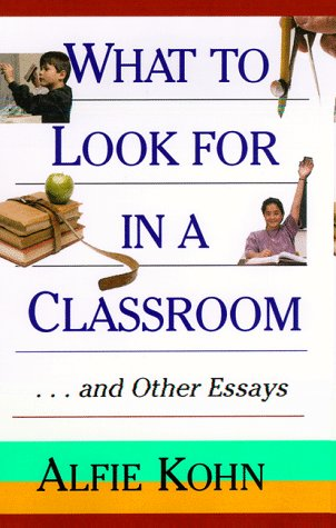 9780787944537: What to Look for in a Classroom: ...and Other Essays