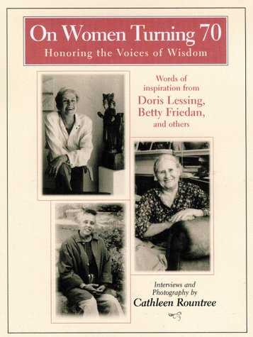 9780787945121: On Women Turning 70: Honoring the Voices of Wisdom