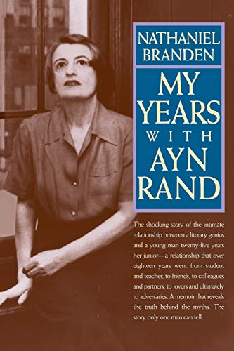 9780787945138: My Years with Ayn Rand: The Truth Behind the Myths