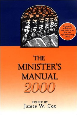 The Minister's Manual: 2000 Edition: Cox, James W.