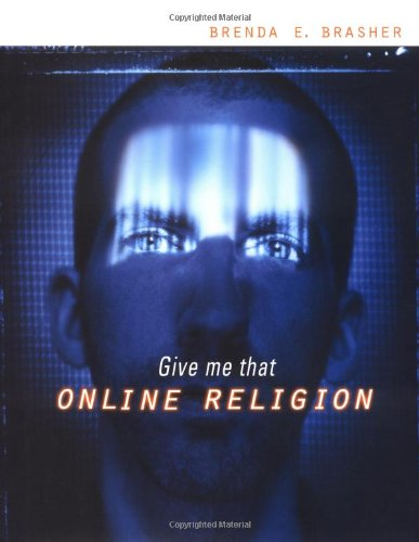 9780787945794: Give Me That Online Religion