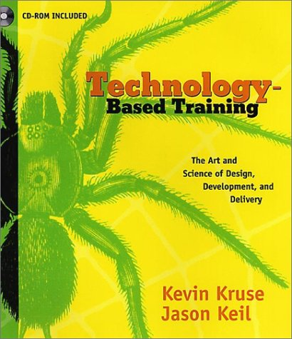 9780787946265: Technology-Based Training: The Art and Science of Design, Development, and Delivery (with CD-ROM)