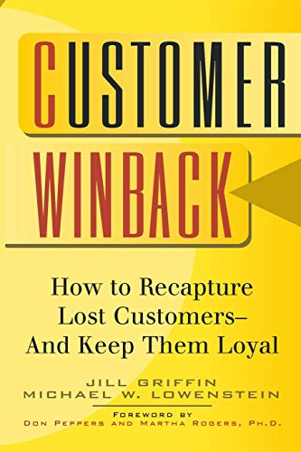 9780787946678: Customer Winback: How to Recapture Lost Customers--And Keep Them Loyal (Jossey-Bass Business and Management Reader Series)