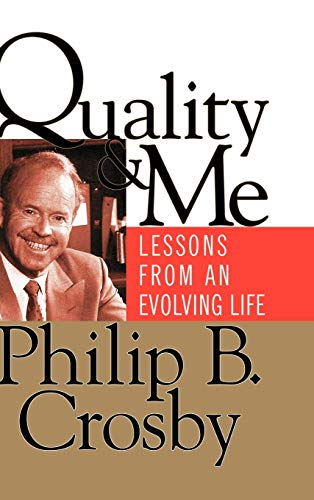 9780787947026: Quality and Me: Lessons from an Evolving Life