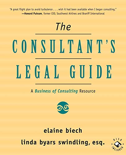 9780787947637: The Consultant's Legal Guide [A Business of Consulting Resource]