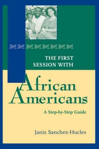 9780787947682: The First Session with African Americans: A Step-by-Step Guide