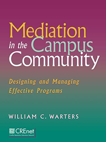 9780787947897: Mediation in the Campus Community: Designing and Managing Effective Programs