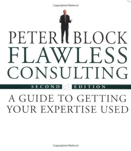 9780787948030: Flawless Consulting: A Guide to Getting Your Expertise Used