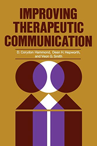9780787948061: Improving Therapeutic Communication: A Guide for Developing Effective Techniques