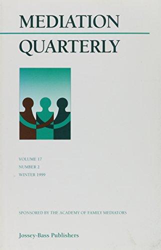 9780787949082: Mediation Quarterly, No. 2, Summer 2000 (J-B MQ Single Issue Mediation Quarterly) (Volume 17)