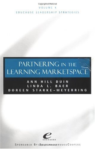 9780787950125: Partnering in the Learning Marketspace, Volume 4, Educause Leadership Strategies