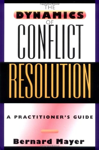 9780787950194: The Dynamics of Conflict Resolution: A Practitioner's Guide