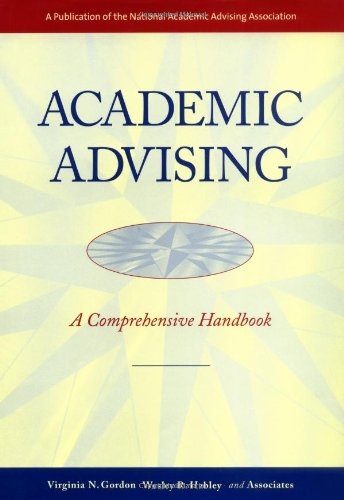 9780787950255: Academic Advising: A Comprehensive Handbook (The Jossey-Bass Higher and Adult Education Series)