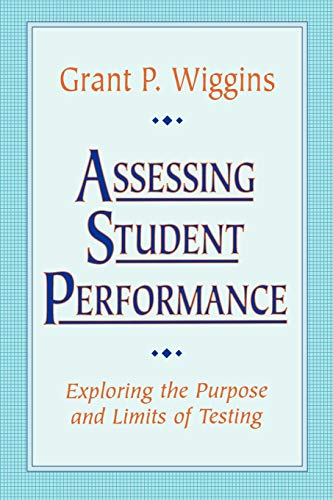 9780787950477: Assessing Student Performance: Exploring the Purpose and Limits of Testing