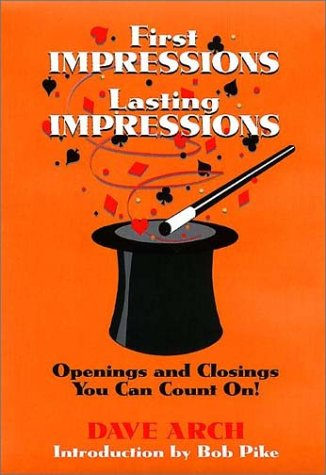 9780787951221: First Impressions Lasting Impressions : Openings and Closings You Can Count On!