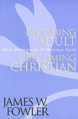 9780787951344: Becoming Adult Becoming Christian: Adult Development and Christian Faith (A Jossey Bass Title)