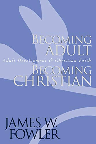 9780787951344: Becoming Adult, Becoming Christian : Adult Development and Christian Faith