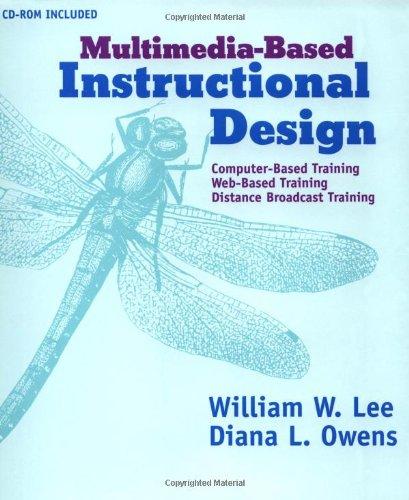 9780787951597 Multimedia Based Instructional Design Abebooks Lee William W Owens Diana L 0787951595