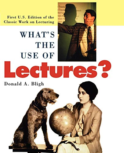 9780787951627: What's the Use of Lectures? (Jossey-Bass Higher and Adult Education (Paperback))