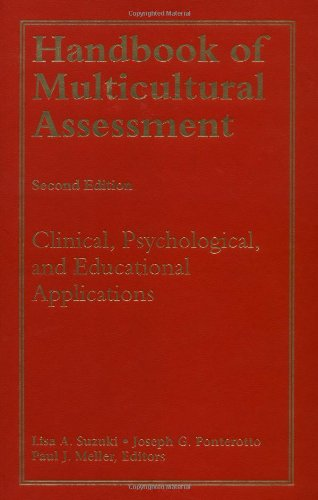 Handbook of Multicultural Assessment (Clinical, Psychological, and: Lisa A. Suzuki,
