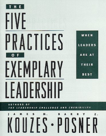 9780787951993: The Five Practices of Exemplary Leadership: When Leaders Are at Their Best (The Leadership Practices Inventory)