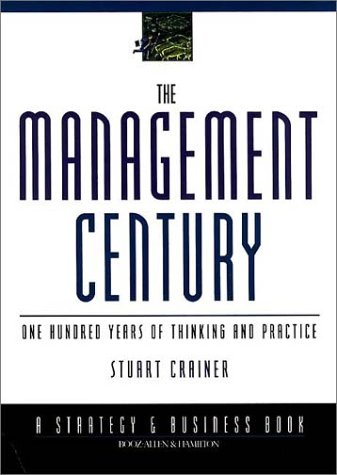 9780787952242: The Management Century