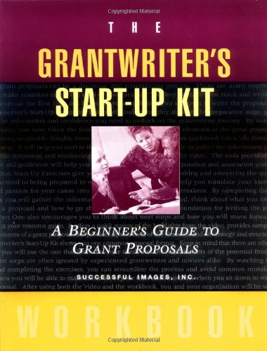 9780787952334: The Grantwriter's Start-Up Kit Workbook: A Beginner's Guide to Grant Proposals