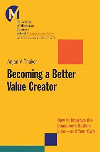 9780787953089: Becoming a Better Value Creator: How to Improve the Company's Bottom Line - And Your Own