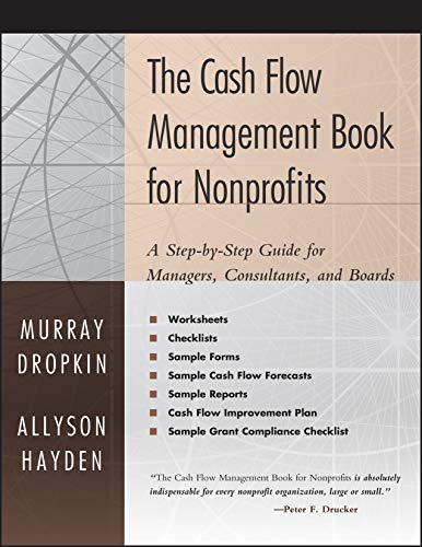 The Cash Flow Management Book for Nonprofits: A Step-by-Step Guide for Managers and Boards: Murray ...