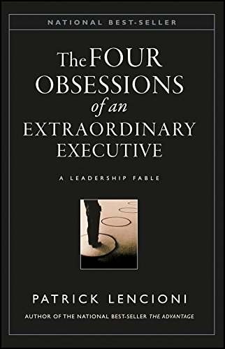 9780787954031: The Four Obsessions of an Extraordinary Executive: A Leadership Fable