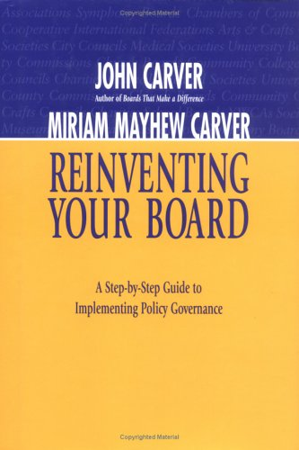 9780787954093: Reinventing Your Board: A Step-by-Step Guide to Implementing Policy Governance