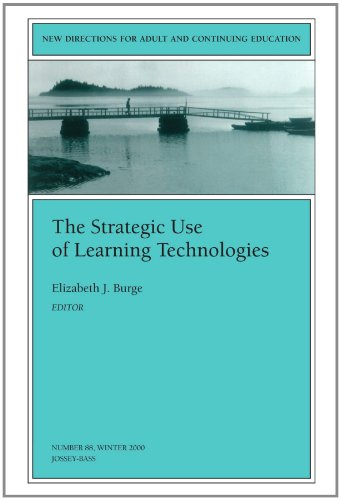 9780787954260: The Strategic Use of Learning Technologies: New Directions for Adult and Continuing Education, Number 88 (J-B ACE Single Issue Adult & Continuing Education)