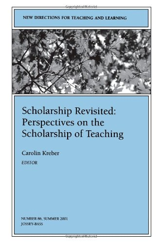 9780787954475: Scholarship Revisited: Perspectives on the Scholarship of Teaching: New Directions for Teaching and Learning, Number 86 (J-B TL Single Issue Teaching and Learning)