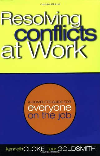 9780787954819: Resolving Conflicts at Work: A Complete Guide for Everyone on the Job