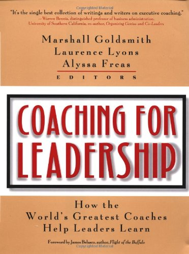9780787955175: Coaching for Leadership: How the World's Greatest Coaches Help Leaders Learn (Pfeiffer)