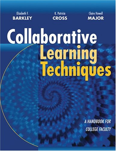 9780787955182: Collaborative Learning Techniques: A Handbook for College Faculty