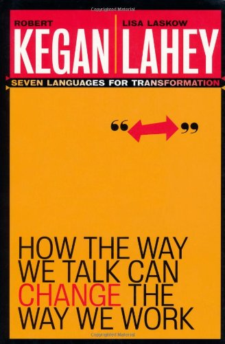 9780787955359: How the Way We Talk Can Change the Way We Work: Seven Languages for Transformation