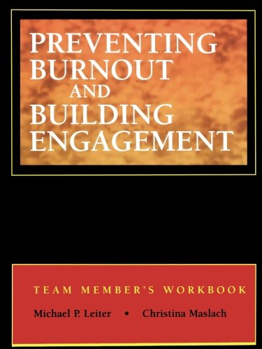 9780787955397: Preventing Burnout and Building Engagement: Team Member's Workbook
