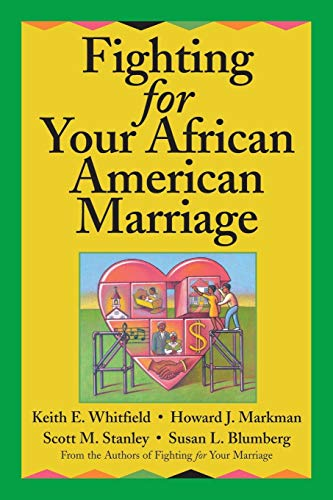 Fighting for Your African American Marriage: Keith E. Whitfield/