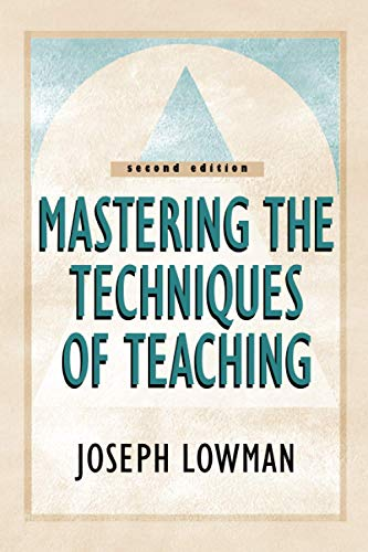 9780787955687: Mastering the Techniques of Teaching