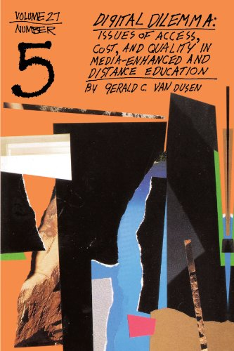 9780787955731: Digital Dilemma: Issues of Access, Cost, and Quality in Media-Enhanced and Distance Education (J-B ASHE Higher Education Report Series (AEHE))