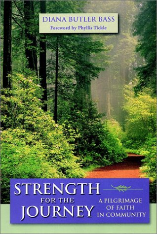 9780787955786: Strength for the Journey: A Pilgrimage of Faith in Community