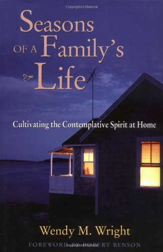 9780787955793: Seasons of a Family's Life: Cultivating the Contemplative Spirit at Home