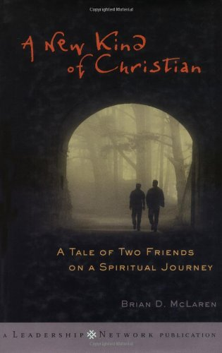 9780787955991: A New Kind of Christian: A Tale of Two Friends on a Spiritual Journey