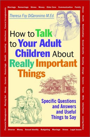 9780787956141: How to Talk to Your Adult Children about Really Important Things