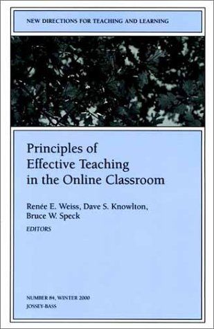 9780787956158: Principles of Effective Teaching in the Online Classroom: New Directions for Teaching and Learning, Number 84