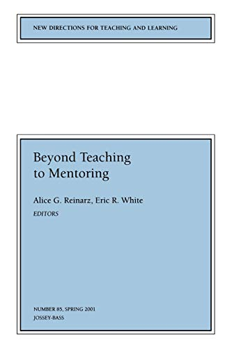 9780787956172: Beyond Teaching to Mentoring: New Directions for Teaching and Learning, Number 85