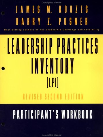 9780787956561: The Leadership Practices Inventory (LPI): Self Participant's Workbook with Self Insert (Package), One 120 page Participant's Workbook plus a 4 page ... (J-B Leadership Challenge: Kouzes/Posner)